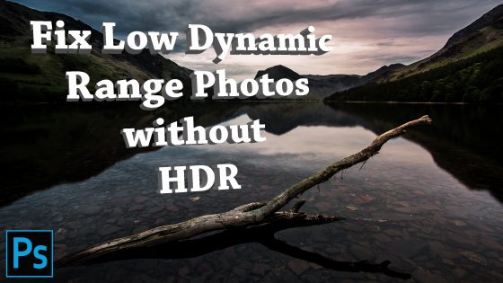 Fix Low Dynamic Range Photos without HDR