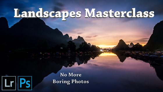 Landscapes Masterclass: No More Boring Photos
