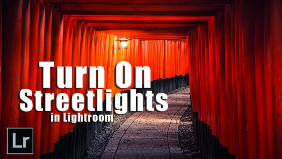 How to Turn On Streetlights in Lightroom