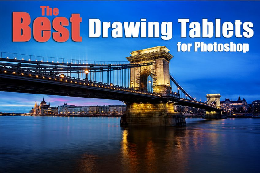 Best Drawing Tablet for Photoshop 2020