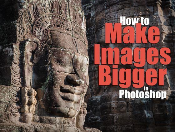 How to Make Images Bigger in Photoshop 2020