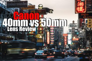 Canon 40mm vs 50mm