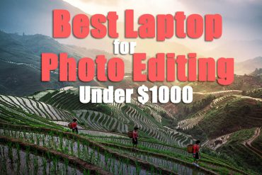 What is the Best Laptop for Photo Editing Under $1000 in 2021?