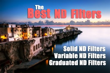 Finding the Best ND Filters for Photography and Video