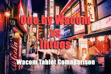 One by Wacom vs Intuos – See the Wacom Tablet Comparison!