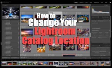 How to Change Lightroom Catalog Location