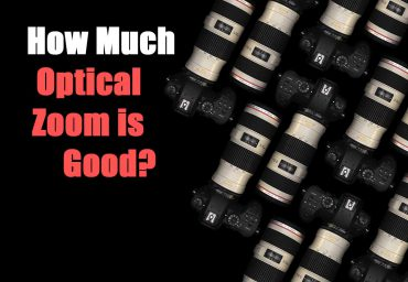 How Much Optical Zoom is Good?