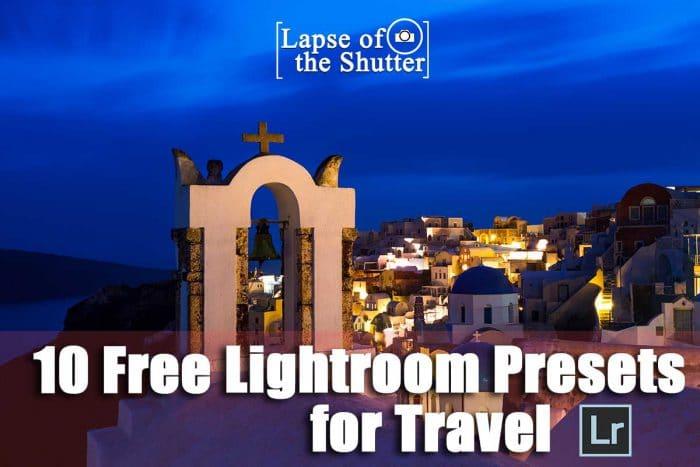 Travel Lightroom Presets Free Download